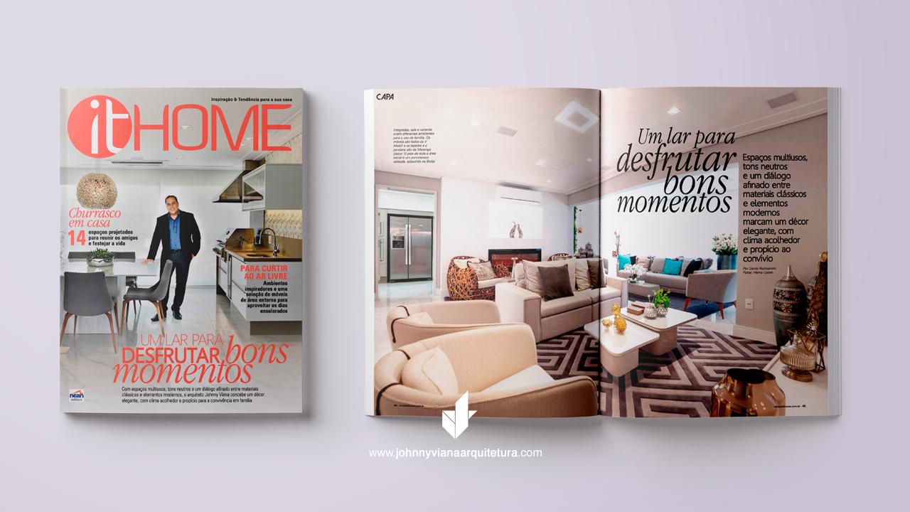Projeto do arquiteto Johnny Viana é capa da Revista It Home
